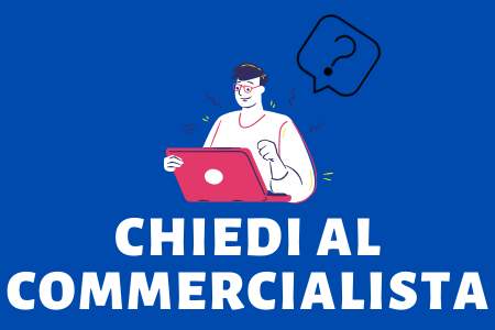 CHIEDI AL COMMERCIALISTA
