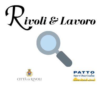 Rivoli & Lavoro