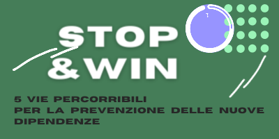 Stop&Win 5 percorsi disponibili