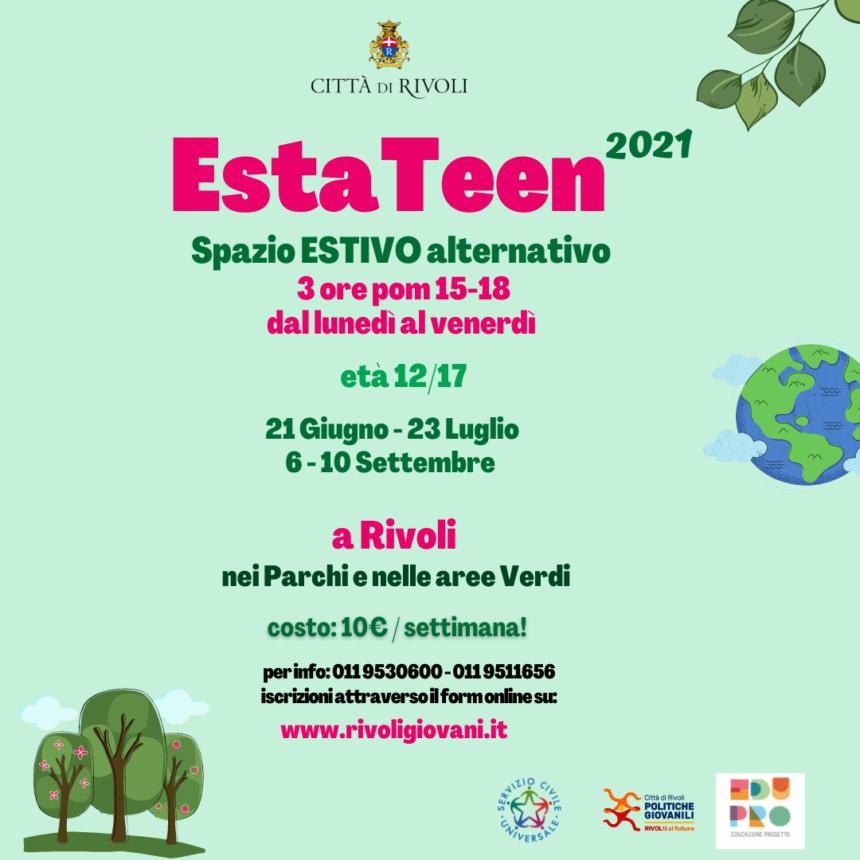EstaTeen Rivoli 2021 arrivederci a Settembre!